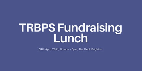 TRBPS Mother's Day Fundraising Lunch tickets