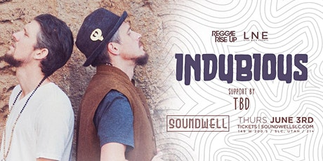 Indubious at Soundwell SLC tickets