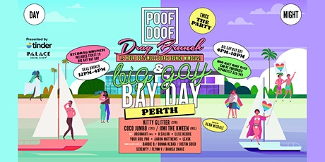 Poof Doof Perth - Drag Brunch / Big Gay Bay Day tickets