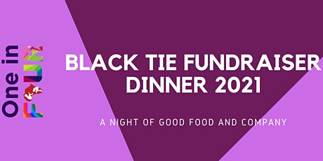 One In Four Black - Tie Dinner Fundraiser tickets