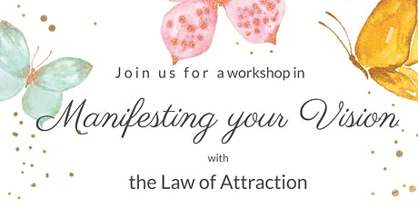 Law of Attraction Manifestation Master Series: Create The Life You Want! tickets