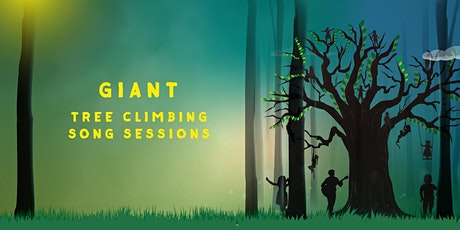 GIANT Tree Climbing Song Sessions - Epping Forest tickets