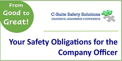 Your Safety Obligations for the Company Officer