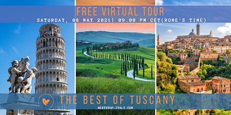 FREE VIRTUAL TOUR: The Best of TUSCANY tickets