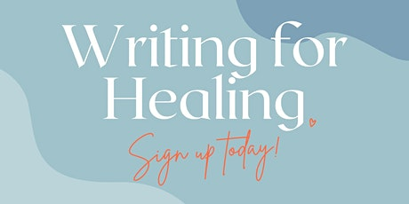 Writing for Healing Workshop tickets