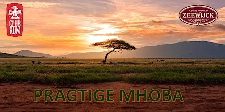 Club Rum presents: Pragtige Mhoba tickets