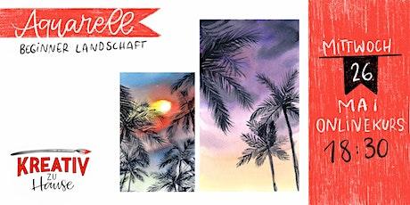 Aquarell Beginners Guide - Himmel und Palmen - Kreativ zu Hause Tickets