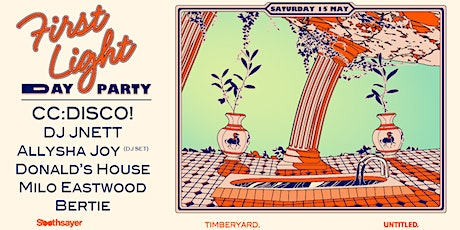 FIRST LIGHT DAY PARTY ft. CC:DISCO!! tickets