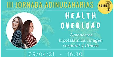 Health Overload -  Amenorrea hipotalámica, imagen corporal y fitness boletos