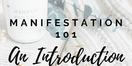 Manifestation 101: Bring Your Dreams to Life tickets
