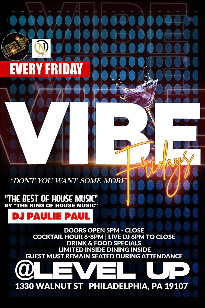 VIBE:Friday featuring House Music by DJ Paulie Paul image