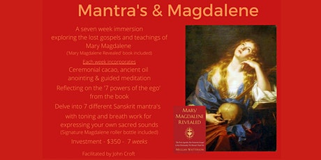 Mantras and Magdalene tickets