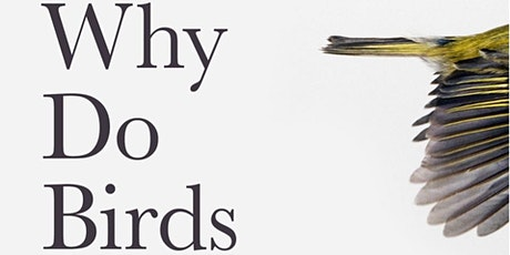 Why Do Birds Suddenly Disappear? tickets