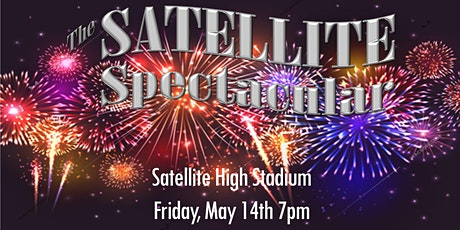 SATELLITE SPECTACULAR: Live Band, Choir, and Fireworks tickets