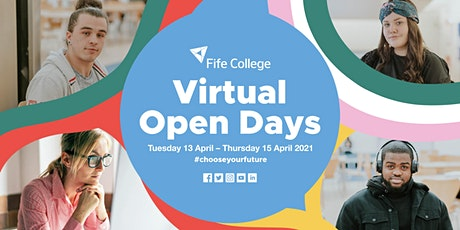 Fife College Virtual Open Day - 13th April 2021 tickets
