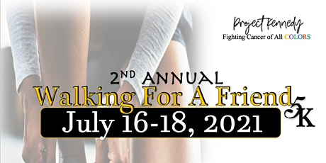 Walking for Friend Virtual 5K Tickets