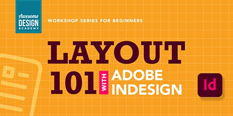 Layout 101 with Adobe InDesign (3-Part  Series) tickets