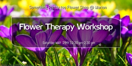 Flower Therapy  Workshop tickets