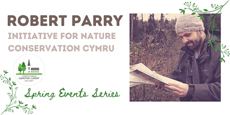Spring Event Series: Robert Parry-Initiative for Nature Conservation Cymru tickets