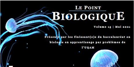Lancement : Le point Biologique 2021 billets