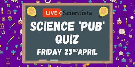 LIVE with Scientists: Science 'Pub' Quiz tickets