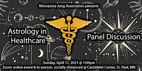 Astrology in Healthcare  (Whether, When, How, and Why): A Panel Discussion tickets