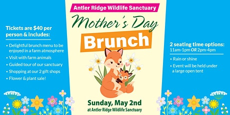 Mothers Day Brunch to benefit Antler Ridge Wildlife Sanctuary tickets
