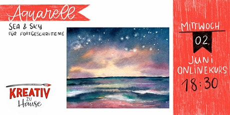 Aquarellkurs Sea an Sky Landscape - Onlinekurs - Kreativ zu Hause Tickets