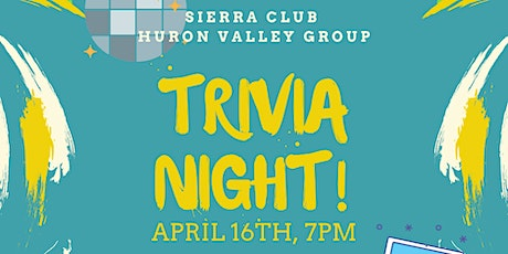 Trivia Night Fundraiser for the Sierra Club Huron Valley Group (Virtual) tickets