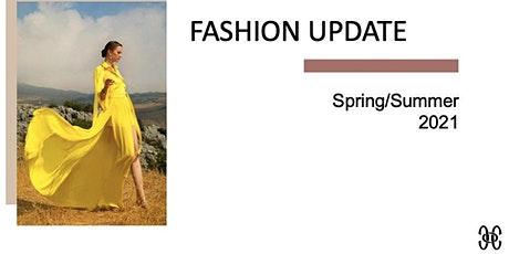 Fashion update - key trends for Spring/Summer 2021 tickets
