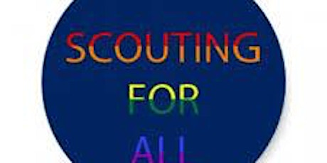 Scouting for all (Module 7) and LGBTQ+ Workshop tickets