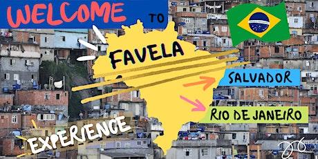 FAVELA EXPERIENCE - VIRTUAL & LIVE STREAM TOUR tickets