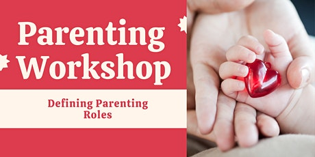 How to Guide for Parents:  Defining Your New Role tickets