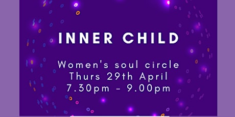 Women's Soul Circle - Inner Child Tickets