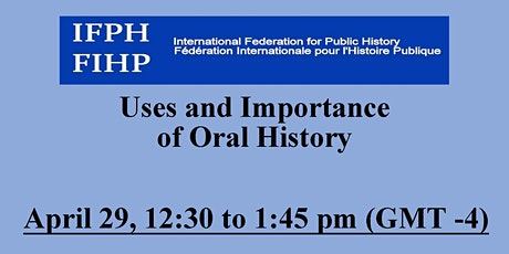 Uses and Importance of Oral History tickets