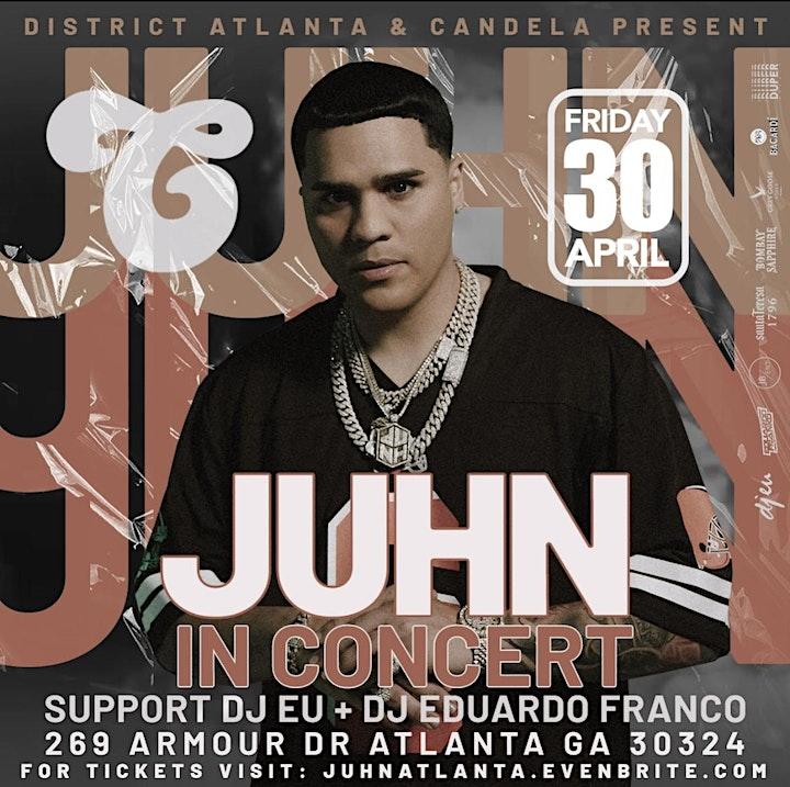 Juhn Live in Concert at District Atlanta image
