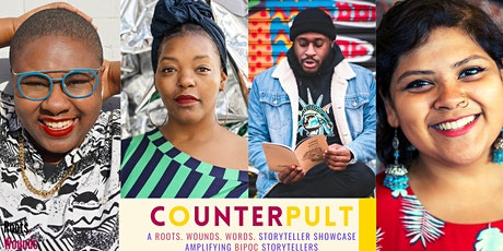 COUNTERpult: A Roots. Wounds. Words. Storyteller Showcase (April 2021) tickets