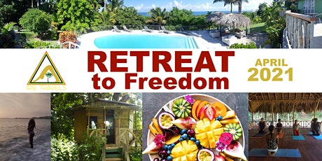 Retreat to Freedom - April 2021 tickets