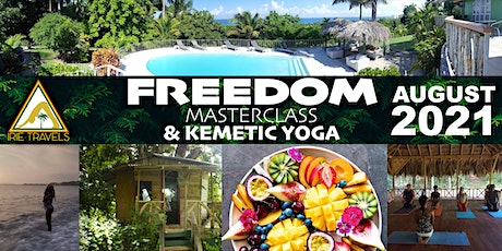 FREEDOM Masterclass & Kemetic Yoga - August 2021 tickets