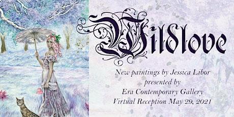 WILDLOVE Global Jessica Libor Solo Exhibition tickets