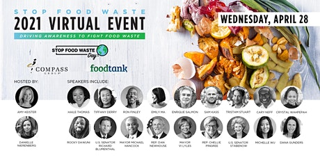 Stop Food Waste: Driving Awareness to Fight Food Waste. 2021 Virtual Event. biglietti