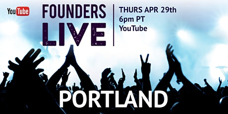 Founders Live Portland tickets