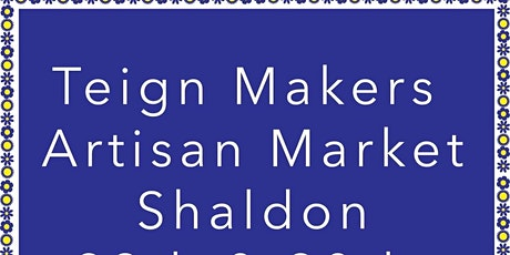 TEIGN MAKER'S  POP-UP ARTISAN MARKET, Shaldon.  MAY 29 & 30 tickets