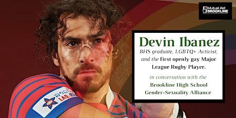 A Conversation with LGBTQ Activist Devin Ibañez tickets