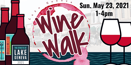 The Streets of Lake Geneva Wine Walk tickets
