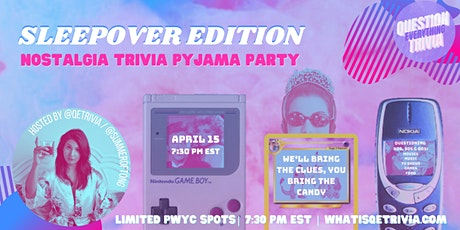 QE Trivia 53: Sleepover Pyjama Party Nostalgia Edition (Virtual Pub Quiz) tickets
