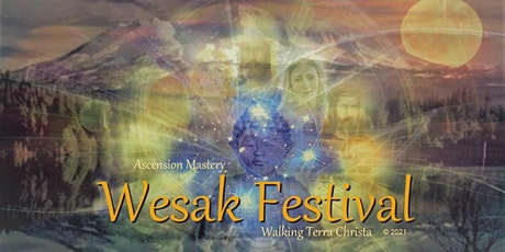 WESAK CEREMONY FULL MOON FESTIVAL OF LIGHT ASCENDED MASTER BLESSINGS tickets