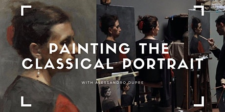 Painting the Classical Portrait - 6 Week Course tickets