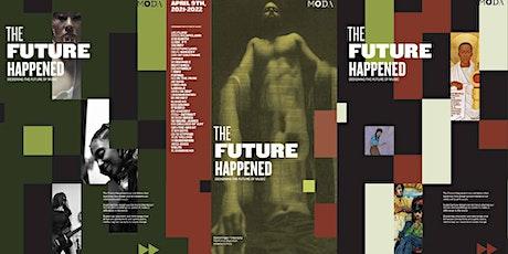 Curators' Talk - The Future Happened: Designing the Future of Music tickets