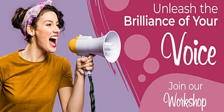 Unleash The Brilliance of Your Voice - Interactive Online Workshop tickets